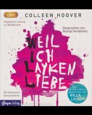 Colleen Hoover: Weil ich Layken Liebe - Hörbuch