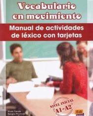 Vocabulario en Movimiento - Manual De Actividades De Lexico Con Tarjetas - nivel Inicial A1-a2