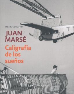 Juan Marsé: Caligrafía de los suenos