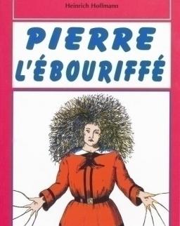 Pierre L'Ébouriffé avec CD Audio - La Spiga Lectures en Herbe Grand Débutant Niveau 0