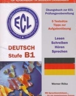 ECL Deutsch Stufe B1 Übungsbuch zur ECL Prüfungsvorbereitung