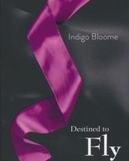 Indigo Bloome: Destined to Fly (Avalon 3)