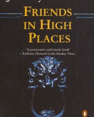 Jeremy Paxman: Friends in High Places - Who Runs Britain?