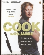 Jamie Oliver: Cook with Jamie - My Guide to Making You a Better Cook
