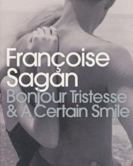 Francoise Sagan: Bonjour Tristesse and a Certain Smile