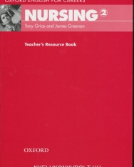 Nursing 2 - Oxford English for Careers Teacher's Resource Book