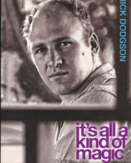 Rick Dodgson: It's all a kind of magic - The young Ken Kesey
