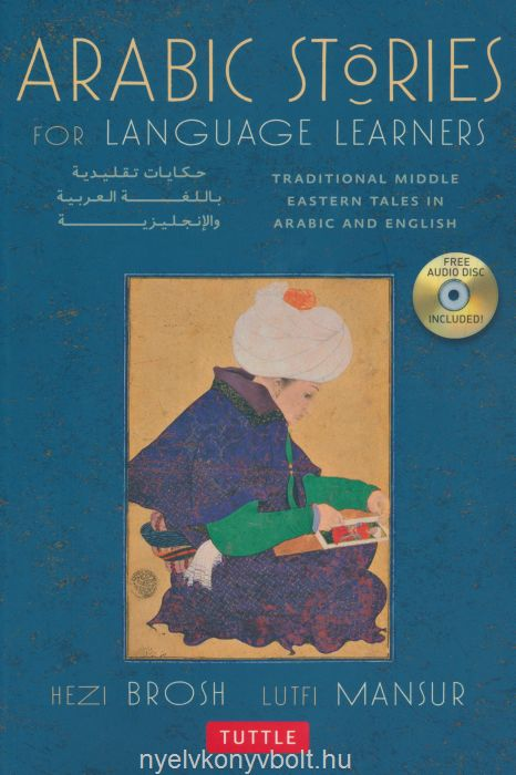 Arabic Stories for Language Learners with Audio CD - Traditional Middle Eastern tales in Arabic and English