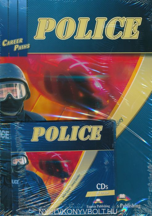 Career Paths: Police Teacher's Pack (Teacher's Book, Student's Book, Class Audio CDs (British English) & Cross-Platform Application))