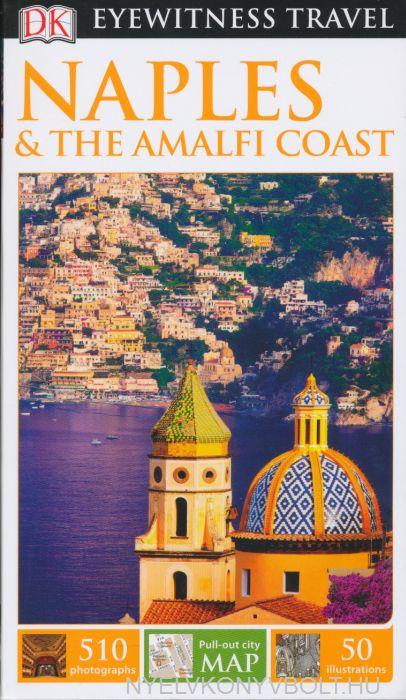 DK Eyewitness Travel Guide - Naples & the Amalfi Coast