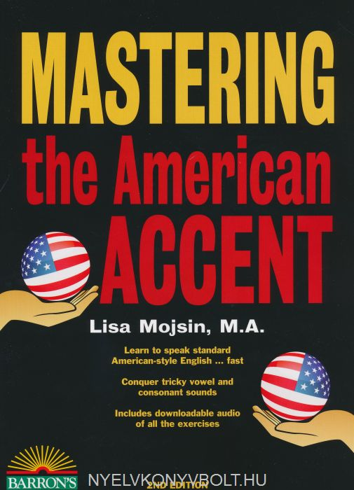 Mastering the American Accent Second Edition