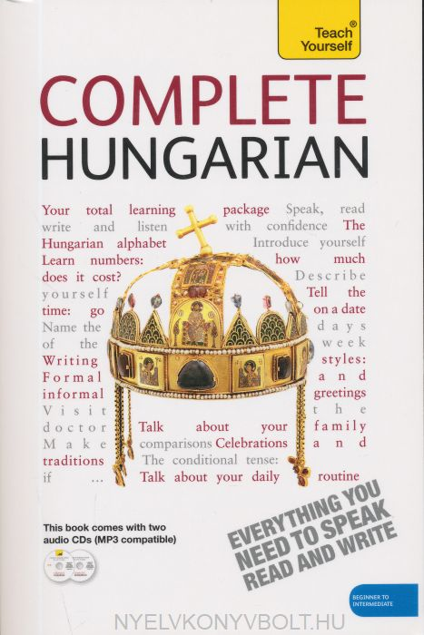 Teach Yourself - Complete Hungarian from Beginner to Level 4 Book & Double CD Pack