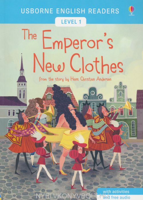 Usborne English Readers: The Emperor's New Clothes Level 1