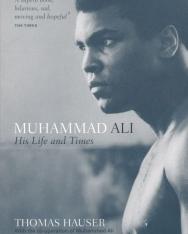 Thomas Hauser: Muhammad Ali: His Life and Times