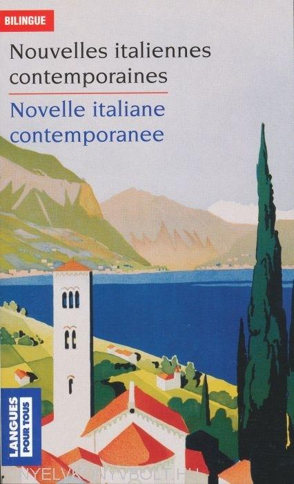 Nouvelles italiennes contemporaines / Novelle italiane contemporanee - Ed. bilingue français-italien