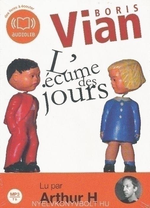 Boris Vian: L'écume des jours - Texte intégral CD MP3