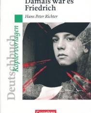 Deutschbuch Kopiervorlagen: Damals war es Friedrich