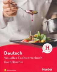 Visuelles Fachwörterbuch Koch/Köchin: Buch mit Audios online