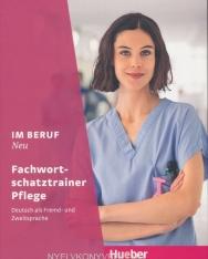 Im Beruf NEU: Deutsch als Fremd- und Zweitsprache / Fachwortschatztrainer Pflege