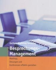 Besprechungs-Management: Meetings, Sitzungen und Konferenzen effektiv gestalten