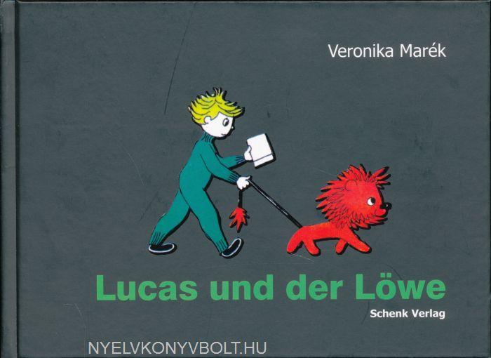 Marék Veronika: Lucas und der Löwe