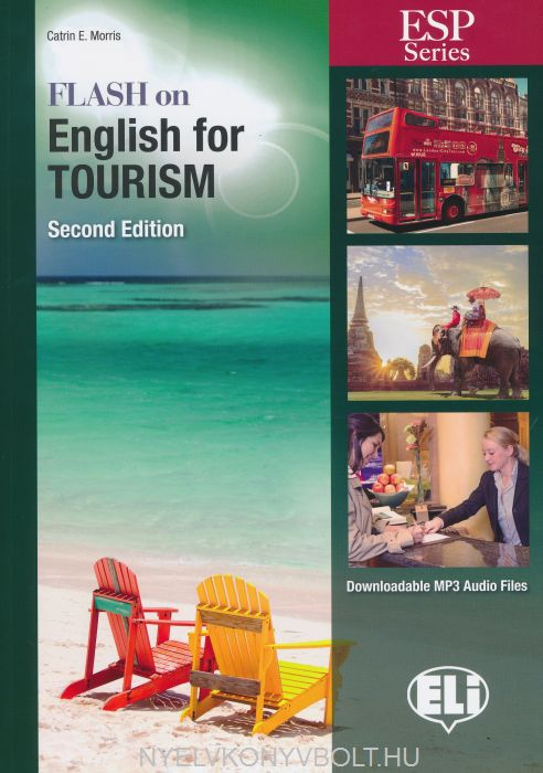 Flash on English for Tourism Second Edition with Downloadable MP3 Audio Files