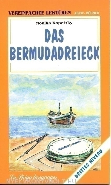 Das Bermudadreieck - La Spiga Vereinfachte Lektüren Mittelstufe 1 (A2-B1)
