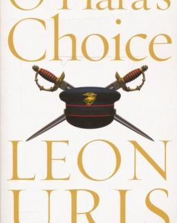 Leon Uris: O'Hara's Choice