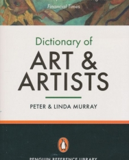 Dictionary of Art and Artists - Penguin Reference Library 7th Edition