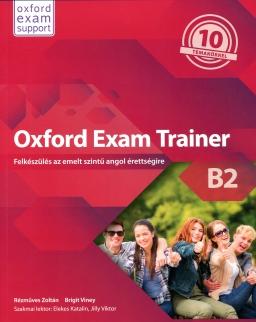Oxford Exam Trainer B2 - Felkészülés az emelt angol érettségire - Student's Book