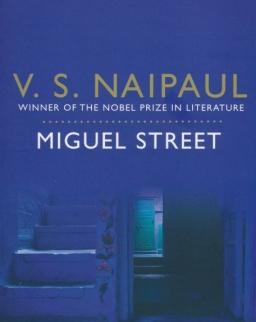 V. S. Naipaul: Miguel Street