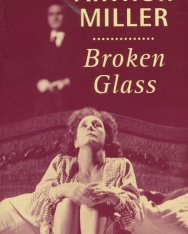 Arthur Miller: Broken Glass