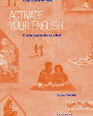 Activate your English Pre-Intermediate - A Short Course for Adults Teacher's book