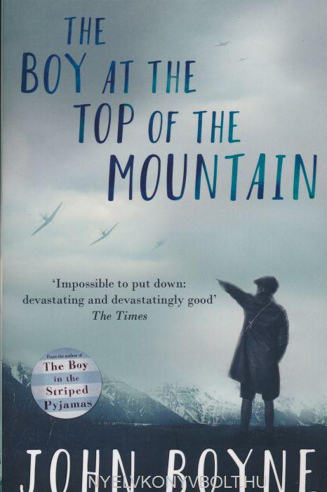 John Boyne: The Boy at the Top of the Mountain