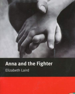 Anna and the Fighter with Audio CD - Macmillan Readers Level 2