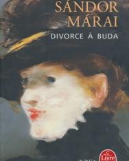 Sándor Márai: Divorce a Buda (Válás Budán francia nyelven)
