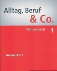 Alltag, Beruf & Co. 1 Wörterlernheft