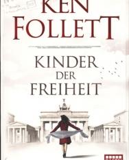 Ken Follett: Kinder der Freiheit