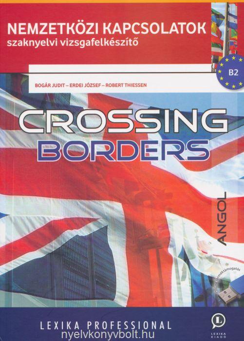 Crossing Borders (online hanganyaggal)  - Nemzetközi kapcsolatok szaknyelvi vizsgafelkészítő B2