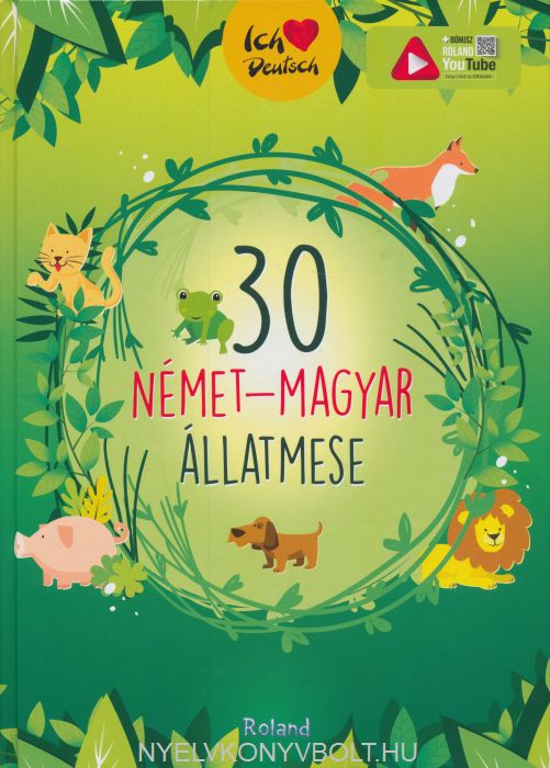 30 német-magyar állatmese
