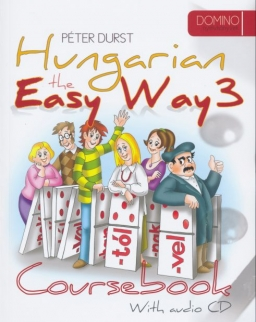 Hungarian the Easy Way 3 - Coursebook & Exercise Book with Audio CD
