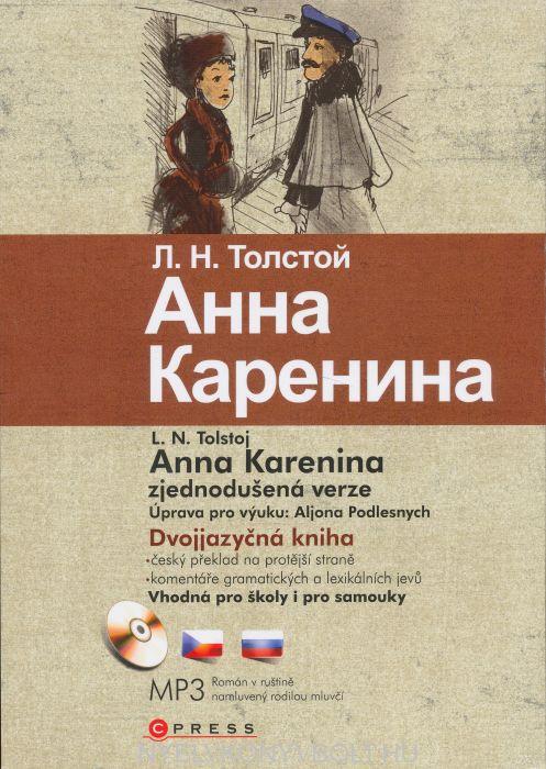 Lev Nikolajevič Tolstoj: Anna Karenina - Dvojjazyčná kniha + MP3