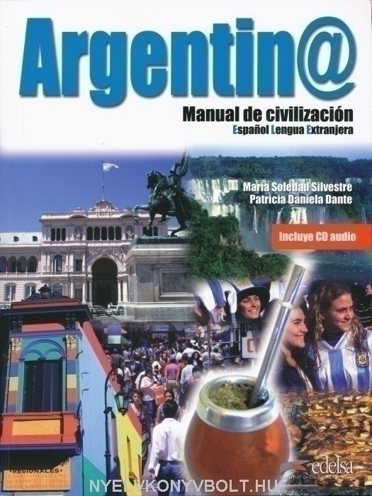 Argentin@ - Manual de civilización - Incluye CD audio