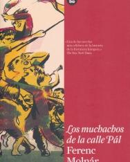 Molnár Ferenc: Los muchachos de la calle Pál (A Pál utcai fiúk spanyol nyelven)