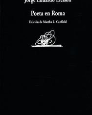 Jorge Eduardo Eielson: Poeta en Roma