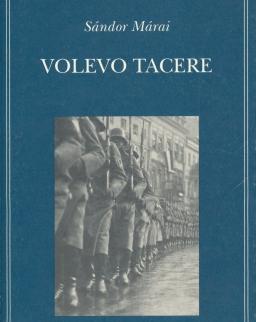 Márai Sándor: Volevo tacere (Hallgatni akartam olasz nyleven)