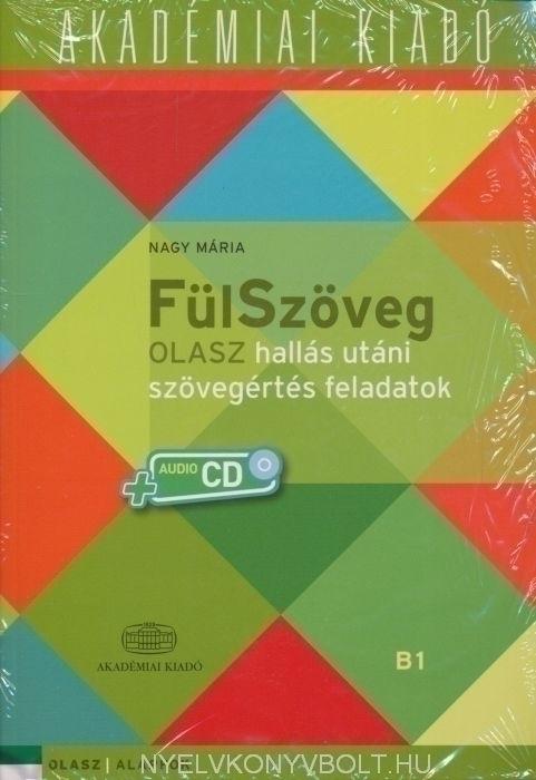 FülSzöveg B1 - Olasz hallás utáni szövegértés feladatok + Audio CD