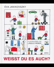 Janikovszky Éva: Weisst du es auch? (Te is tudod? német nyelven)