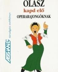 Assimil - Olasz kapd elő operarajongóknak - Társalgási zsebkönyv