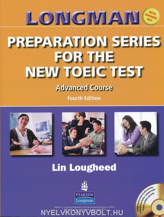 Longman Preparation Series for the New TOEIC Test Advanced Course with Key and Audio CD 4th Edition